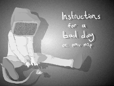 instructions for a bad day